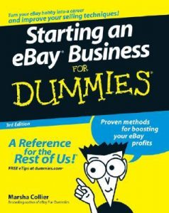 Starting an eBay Business for Dummies (3rd Edition) – Marsha Collier [PDF] [English]