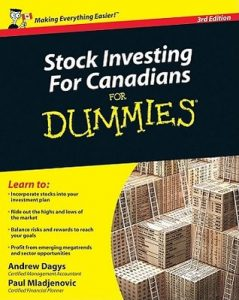 Stock Investing for Canadians for Dummies (3rd Edition) – Andrew Dagys, Paul Mladjenovic [PDF] [English]