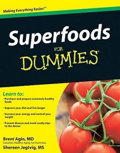 Superfoods for Dummies – Brent Agin, Shereen Jegtvig [PDF] [English]