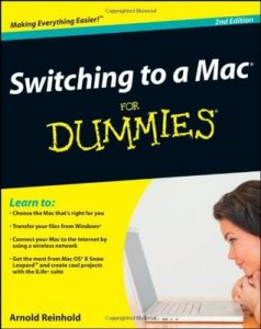 Switching to a Mac for Dummies (2nd Edition) – Arnold Reinhold [PDF] [English]