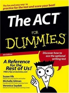 The ACT for Dummies (4th Edition) – Michelle Rose Gilman, Veronica Saydak, Suzee Vlk [PDF] [English]