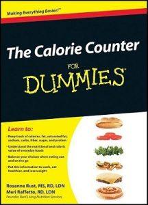 The Calorie Counter for Dummies – Rosanne Rust, Meri Raffetto [PDF] [English]