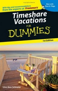Timeshare Vacations for Dummies (1st Edition) – Lisa Ann Schreier [PDF] [English]