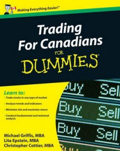 Trading For Canadians for Dummies – Michael Griffis, Lita Epstein, Christopher Cottier [PDF] [English]