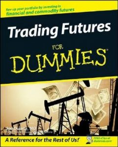 Trading Futures for Dummies – Joe Duarte [PDF] [English]