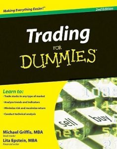 Trading for Dummies (2nd Edition) – Michael Griffis, Lita Epstein [PDF] [English]