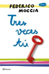 Tres veces tú – Federico Moccia [ePub & Kindle]
