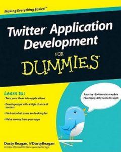 Twitter Application Development for Dummies – Dusty Reagan [PDF] [English]