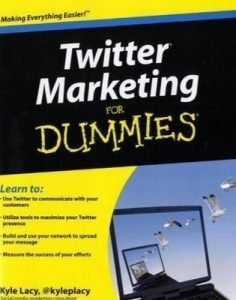 Twitter Marketing for Dummies – Kyle Lacy [PDF] [English]