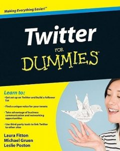 Twitter for Dummies – Laura Fitton, Michael E. Gruen, Leslie Poston [PDF] [English]