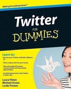 Twitter for Dummies – Laura Fitton, Michael E. Gruen, Leslie Poston [PDF] [English]
