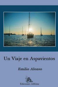Un Viaje en Aspavientos – Emilio Alonso [ePub & Kindle]