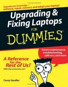 Upgrading & Fixing Laptops for Dummies – Corey Sandler [PDF] [English]