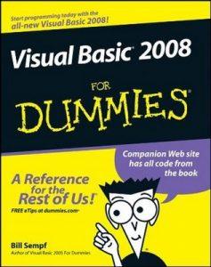 Visual Basic 2008 for Dummies – Bill Sempf [PDF] [English]