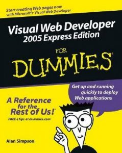 Visual Web Developer 2005 Express Edition for Dummies – Alan Simpson [PDF] [English]