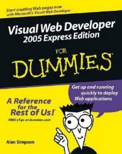Visual Web Developer 2005 Express Edition for Dummies – Alan Simpson [PDF] [English]