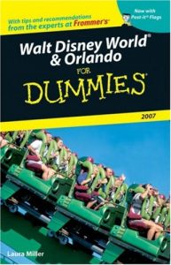 Walt Disney World & Orlando for Dummies 2007 – Laura Miller [PDF] [English]