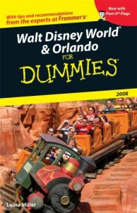 Walt Disney World & Orlando for Dummies 2008 – Laura Lea Miller [PDF] [English]
