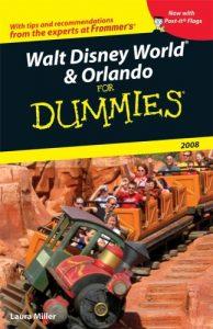 Walt Disney World & Orlando for Dummies 2008 – Laura Lea Miller [PDF] [English]