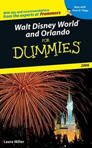 Walt Disney World and Orlando for Dummies 2006 – Laura Miller [PDF] [English]