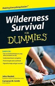 Wilderness Survival for Dummies – John Haslett, Cameron M. Smith [PDF] [English]