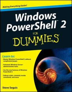 Windows PowerShell 2 for Dummies – Steve Seguis [PDF] [English]
