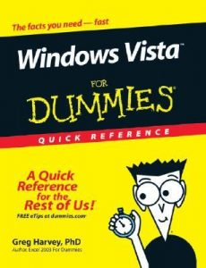 Windows Vista for Dummies Quick Reference – Greg Harvey [PDF] [English]
