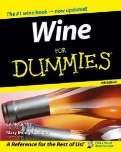 Wine for Dummies (4th Edition) – Ed McCarthy, Mary Ewing-Mulligan [PDF] [English]