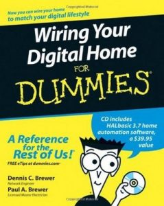 Wiring Your Digital Home for Dummies – Dennis C. Brewer, Paul A. Brewer [PDF] [English]
