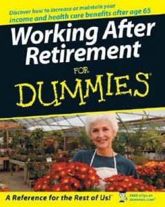 Working After Retirement for Dummies – Lita Epstein [PDF] [English]