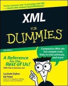 XML for Dummies (4th Edition) – Lucinda Dykes, Ed Tittel [PDF] [English]