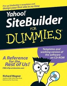 Yahoo! SiteBuilder for Dummies – Richard Wagner [PDF] [English]