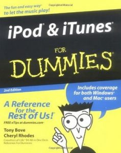 iPod & iTunes for Dummies (2nd Edition) – Tony Bove, Cheryl Rhodes [PDF] [English]