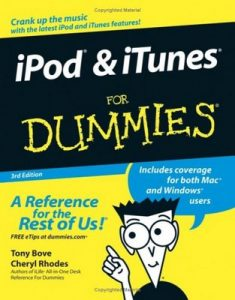 iPod & iTunes for Dummies (3rd Edition) – Tony Bove, Cheryl Rhodes [PDF] [English]