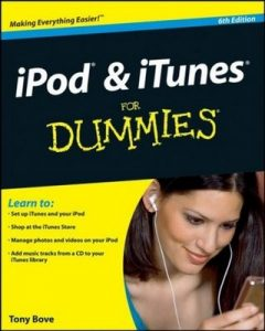 iPod & iTunes for Dummies (6th Edition) – Tony Bove [PDF] [English]