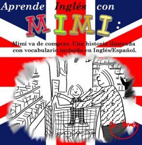 Aprende Inglés con Mimi: Mimi va de compras. Una historia ilustrada con vocabulario incluido en Inglés/Español. (Mimi es-eng nº 1) – Dr. Howey [ePub & Kindle]