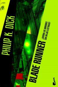 Blade Runner: ¿Sueñan los androides con ovejas eléctricas? – Philip K. Dick [ePub & Kindle]
