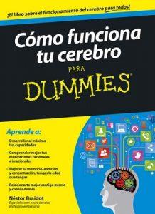 Cómo funciona tu cerebro para Dummies – Néstor Braidot [ePub & Kindle]