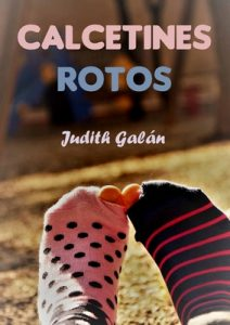 Calcetines rotos – Judith Galán [ePub & Kindle]