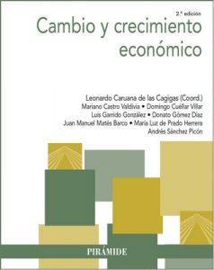 Cambio y crecimiento económico (Economía Y Empresa) – Leonardo Caruana de las Cagigas, Mariano Castro Valdivia [ePub & Kindle]