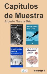 Capítulos de Muestra: Volumen 1 – Alberto García Briz [ePub & Kindle]
