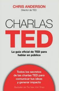 Charlas TED: La guía oficial TED para hablar en público – Chris J. Anderson [ePub & Kindle]