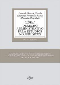 Derecho Administrativo para estudios no jurídicos (Derecho – Biblioteca Universitaria De Editorial Tecnos) – Eduardo Gamero Casado, Severiano Fernández Ramos [ePub & Kindle]
