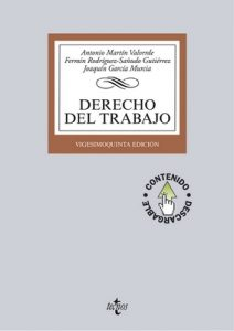 Derecho del Trabajo (Derecho – Biblioteca Universitaria De Editorial Tecnos) – Antonio Martín Valverde, Fermín Rodríguez-Sañudo Gutiérrez [ePub & Kindle]