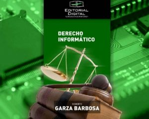 Derecho informático – Roberto Garza Barbosa [ePub & Kindle]