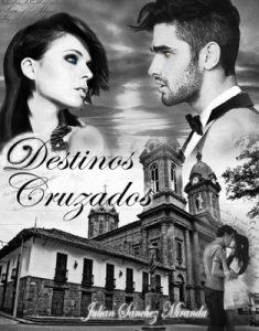 Destinos cruzados – Jas Miranda [ePub & Kindle]