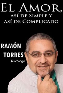 El Amor, asi de Simple, Y asi de Complicado – Ramón Torres [ePub & Kindle]