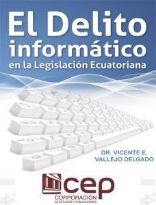 El delito informático – Vicente Vallejo [ePub & Kindle]