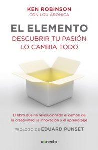 El elemento (prólogo de Eduard Punset): Descubrir tu pasión lo cambia todo – Ken Robinson, Aronica Lou [ePub & Kindle]