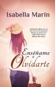 Enséñame a olvidarte – Isabella Marin [ePub & Kindle]